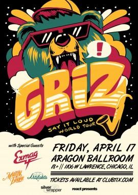 Griz - Say It Loud World Tour