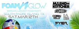 Foam N Glow - South Padre Island